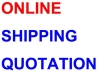 ONLINE SHIPPING QUOTATION
