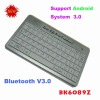 BK6089Z Mini Slim Wireless Bluetooth V3.0 Aluminum Keyboard support Android system 3.0 for android tablet